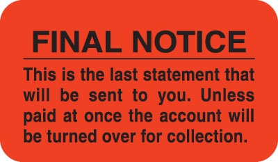 Final Notice  Fluorescent Red 1-1/2