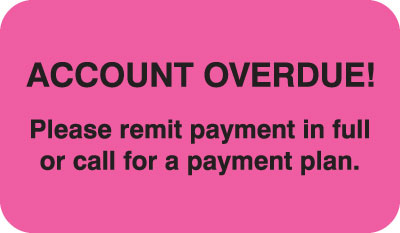 Account Overdue  Fluorescent Pink 1-1/2