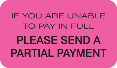 Partial Payment  Fluorescent Pink 1-1/2