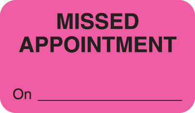 Missed Appointment Fluorescent Pink 1-1/2