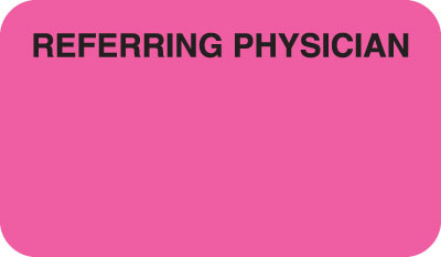 Referring Physician  Fluorescent Pink 1-1/2